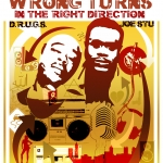 Joe Stu & D.R.U.G.S. – Wrong Turns in the Right Direction