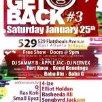 Jan 25: The Get Back #3 Methuzulah, Supastition, Rasheeda Ali, 4-ize, DJ Nervex, DJ Apple Jac