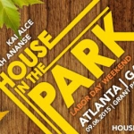 9/6 House In The Park with Ramon Raw Soul, DJ Kemit, Salah Ananse, Kai Alce