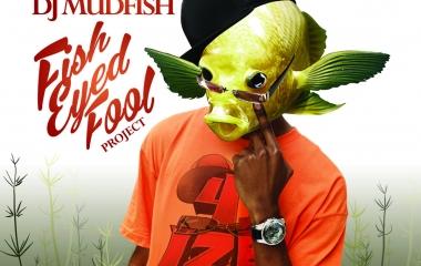 4ize x DJ Mudfish - Fisheyed Fool