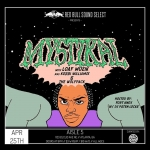 4/25 Redbull SoundSelect: Mystikal, Loaf Muzik, Kebbi Williams, The Wolfpack at Aisle 5