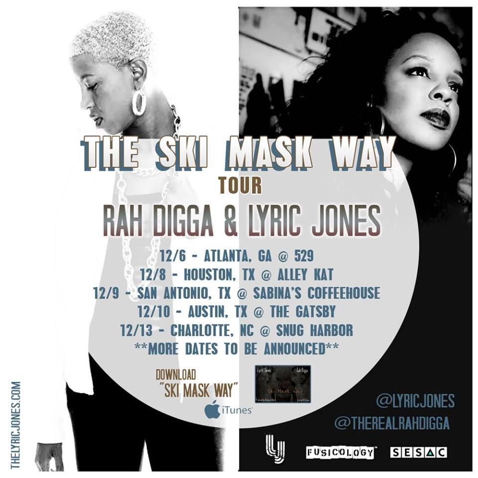 12/6 The Ski Mask Way Tour with Rah Digga and Lyric Jones at 529