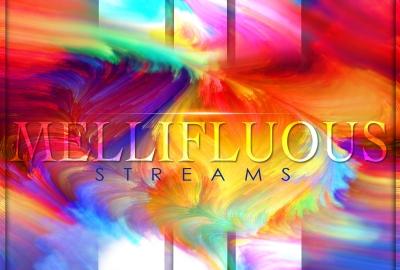 Mellifluous Streams - Mellifluous Streams